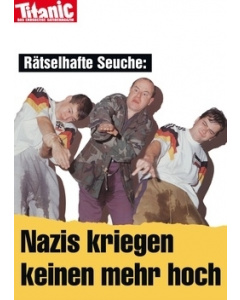 Rätselhafte Seuche: Nazis kriegen keinen mehr hoch