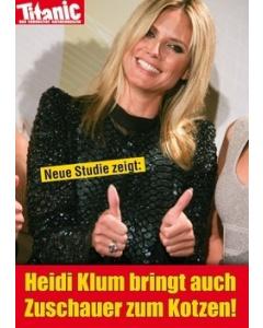 Neue Studie zeigt: Heidi Klum bringt auch Zuschauer zum Kotzen!