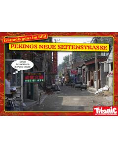 Pekings neue Seitenstraße