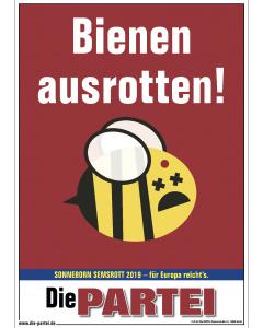 Poster: Bienen ausrotten!