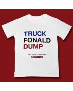 PARTEI-Shirt: Truck Fonald Dump