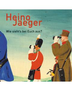 Heino Jaeger, Eckhard Henscheid: Wie sieht's bei Euch aus?