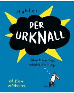Nicolas Mahler: Der Urknall