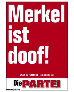 Merkel ist doof!