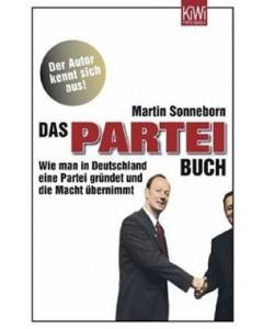 Martin Sonneborn: Das Partei Buch
