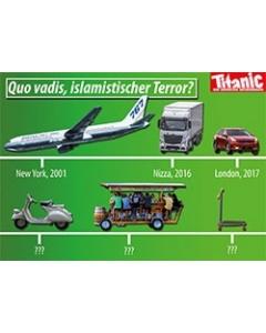 Quo vadis, islamistischer Terror?