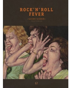 Guido Sieber & Franz Dobler: Rock'n'Roll Fever