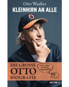 Otto Waalkes: »Kleinhirn an alle«